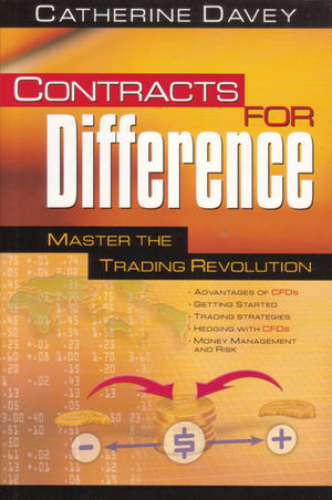 Contracts for Difference: Master the Trading Revolution (0731400267) cover image