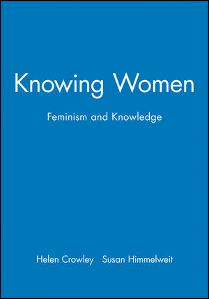 Knowing Women: Feminism and Knowledge