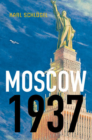 Moscow, 1937 (0745650767) cover image