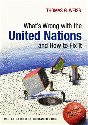 What's Wrong with the United Nations and How to Fix it, 2nd Edition