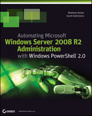 Book Cover Image for Automating Microsoft Windows Server 2008 R2 with Windows PowerShell 2.0