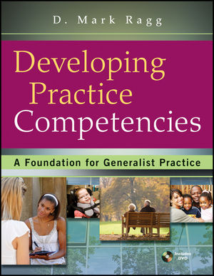 Developing Practice Competencies: A Foundation for Generalist Practice (1118018567) cover image