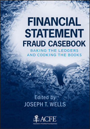 Financial Statement Fraud Casebook: Baking the Ledgers and Cooking the Books (1118077067) cover image