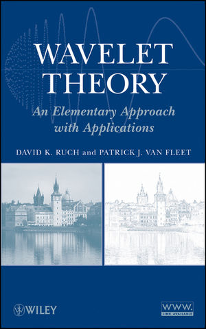 Wavelet Theory: An Elementary Approach with Applications (1118165667) cover image