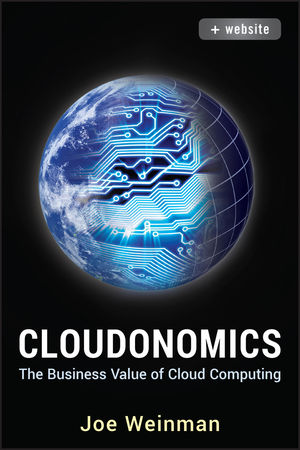 Cloudonomics: The Business Value of Cloud Computing, + Website (1118229967) cover image