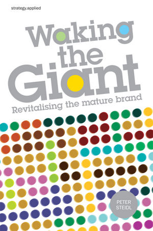 Waking the Giant: Revitalising the Mature Brand (1118319567) cover image