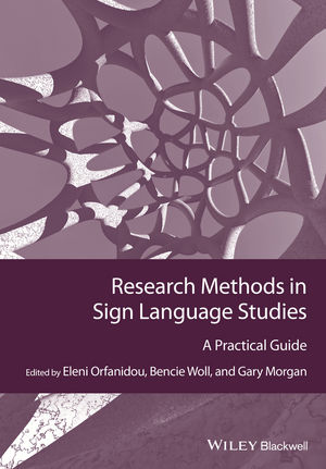 Research Methods in Sign Language Studies: A Practical Guide (1118345967) cover image