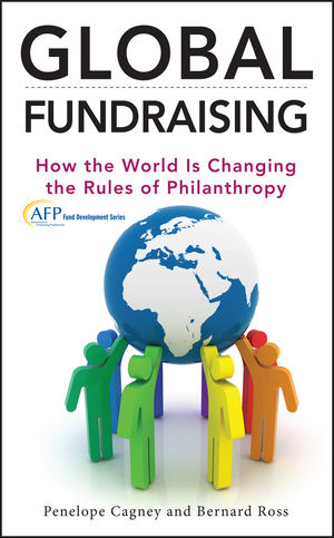 Global Fundraising: How the World is Changing the Rules of Philanthropy (1118417267) cover image