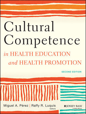 Cultural Competence in Health Education and Health Promotion, 2nd Edition (1118450167) cover image