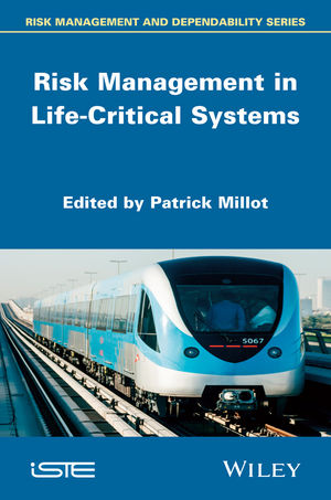 Risk Management in Life Critical Systems (1118639367) cover image