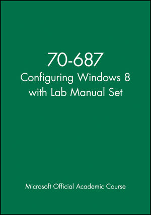 70-687 Configuring Windows 8 with Lab Manual Set