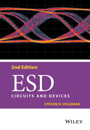 ESD: Circuits and Devices, 2nd Edition