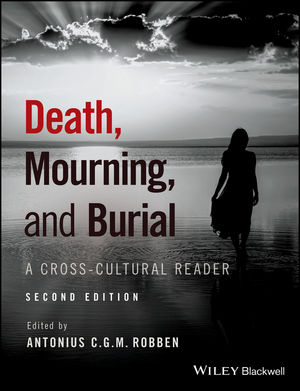 Death, Mourning, and Burial: A Cross-Cultural Reader, 2nd Edition (1119151767) cover image