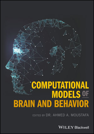 Computational Models of Brain and Behavior (1119159067) cover image