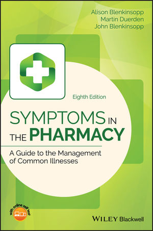 Symptoms in the Pharmacy: A Guide to the Management of Common Illnesses, 8th Edition