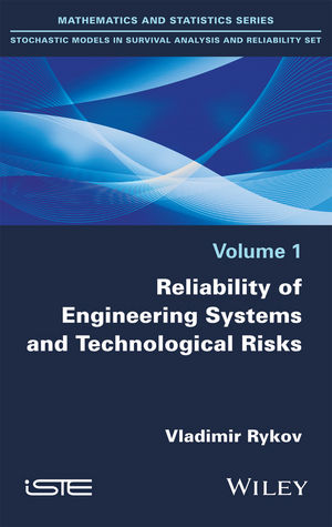 Reliability of Engineering Systems and Technological Risk (1119347467) cover image