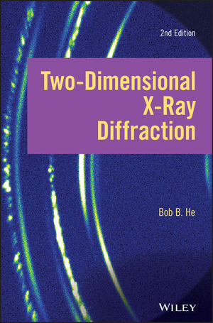 Two-dimensional X-ray Diffraction, 2nd Edition