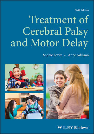 Treatment of Cerebral Palsy and Motor Delay, 6th Edition