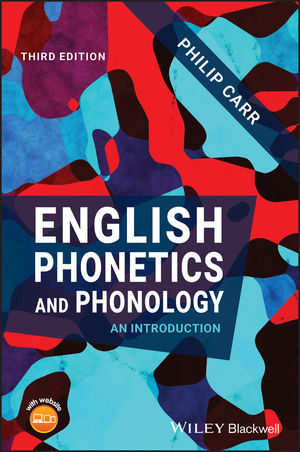 English Phonetics and Phonology: An Introduction, 3rd Edition