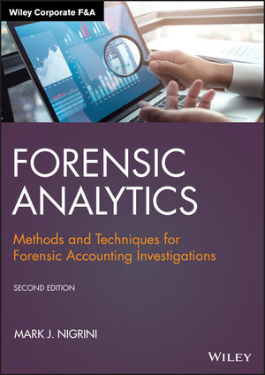 Forensic Analytics Methods And Techniques For Forensic Accounting Investigations 2nd Edition Wiley