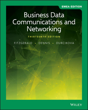 Business Data Communications and Networking, 13th EMEA Edition