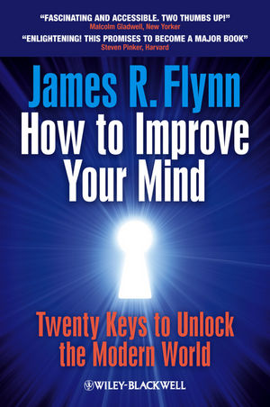 How To Improve Your Mind: 20 Keys to Unlock the Modern World (1119944767) cover image