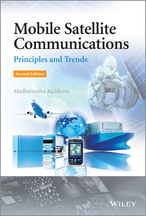 Mobile Satellite Communications: Principles and Trends, 2nd Edition