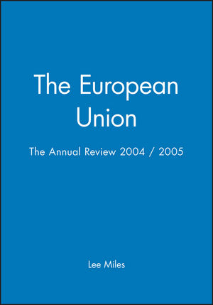 The European Union: The Annual Review 2004 / 2005