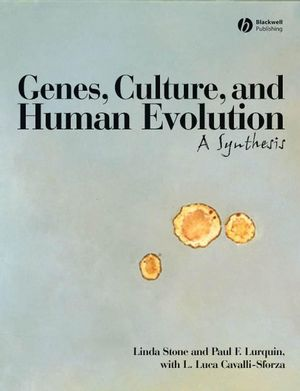 Genes, Culture, and Human Evolution: A Synthesis (1405131667) cover image