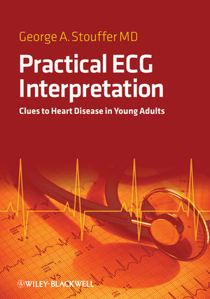 Practical ECG Interpretation: Clues to Heart Disease in Young Adults (1444311867) cover image