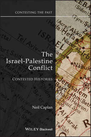 The Israel-Palestine Conflict: Contested Histories (1444357867) cover image