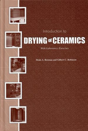 Introduction to Drying of Ceramics: With Laboratory Exercises