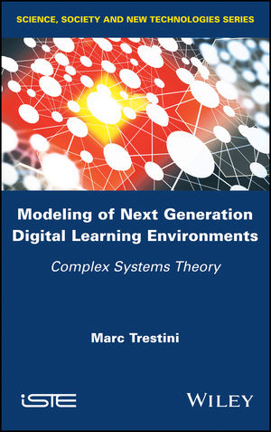 Modeling of Next Generation Digital Learning Environments: Complex Systems Theory