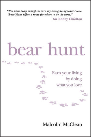 Bear Hunt: Earn Your Living By Doing What You Love