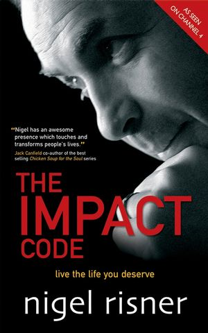 The Impact Code: Live the Life you Deserve