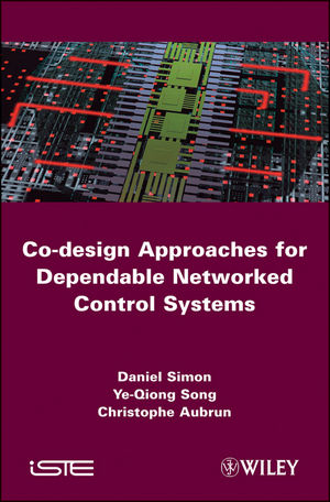 Co-design Approaches to Dependable Networked Control Systems (1848211767) cover image