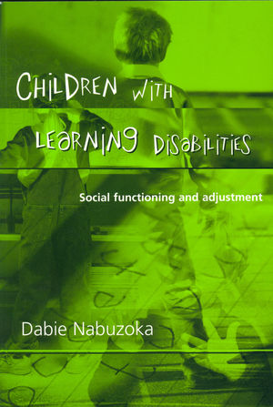 Children with Learning Disabilities: Social Functioning and Adjustment (1854333267) cover image