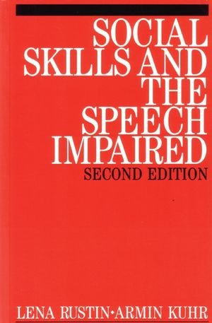 Social Skills and the Speech Impaired, 2nd Edition