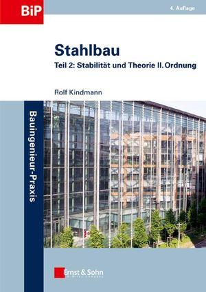 Stahlbau: Teil 2 - Stabilität und Theorie II. Ordnung