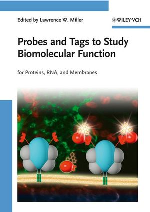 Probes and Tags to Study Biomolecular Function: for Proteins, RNA, and Membranes