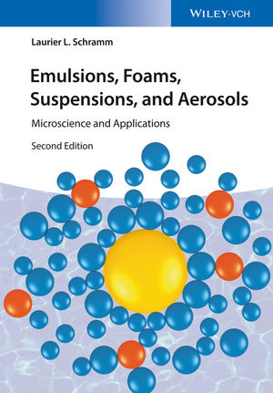 Emulsions, Foams, Suspensions, and Aerosols: Microscience and Applications, 2nd Edition (3527337067) cover image