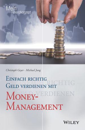 Einfach richtig Geld verdienen mit Money Management (AT)