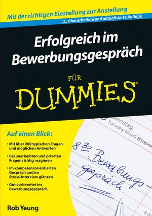 Erfolgreich im Bewerbungsgespräch für Dummies, 2. Auflage