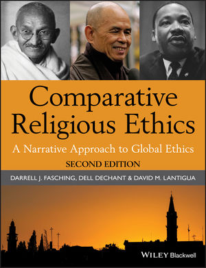 Comparative Religious Ethics: A Narrative Approach to Global Ethics, 2nd Edition (EHEP002267) cover image
