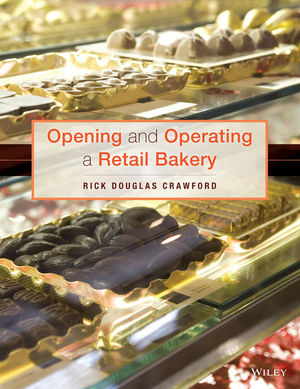 Opening and Operating a Retail bakery, 1st Edition (EHEP002967) cover image