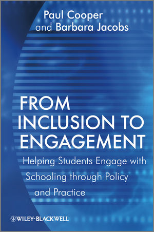 From Inclusion to Engagement: Helping Students Engage with Schooling through Policy and Practice (0470019468) cover image