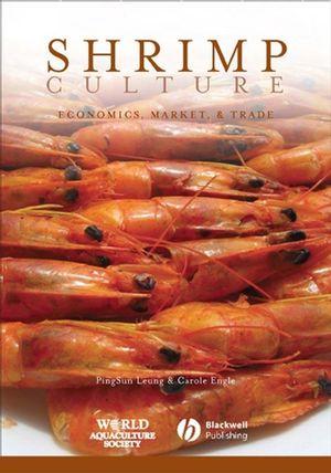 Shrimp Culture: Economics, Market, and Trade (0470276568) cover image