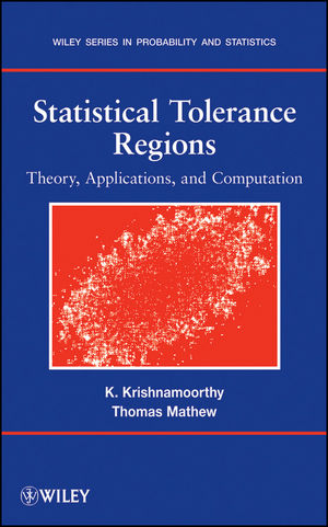 Statistical Tolerance Regions: Theory, Applications, and Computation (0470380268) cover image