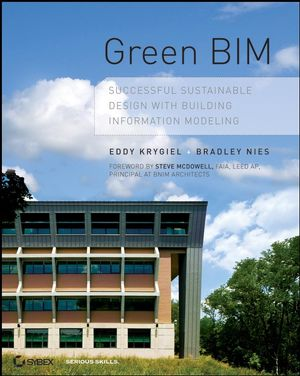 Green BIM: Successful Sustainable Design with Building Information Modeling (0470390468) cover image