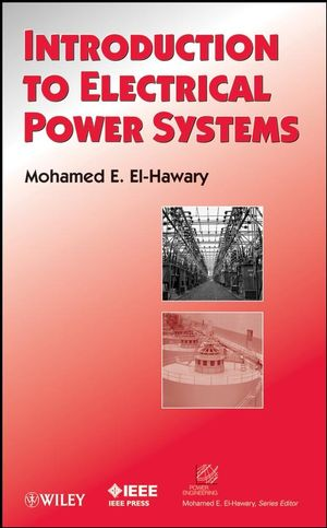 Introduction to Electrical Power Systems (0470411368) cover image